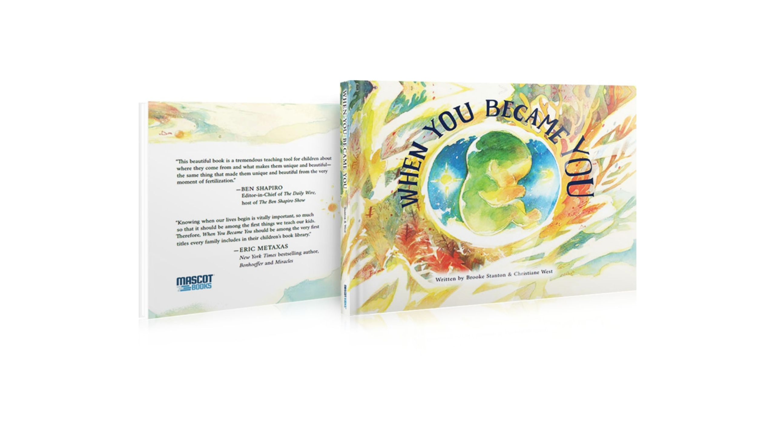 """Brand New Children's Book """"When You Became You"""" Teaches Pro-life Science"""